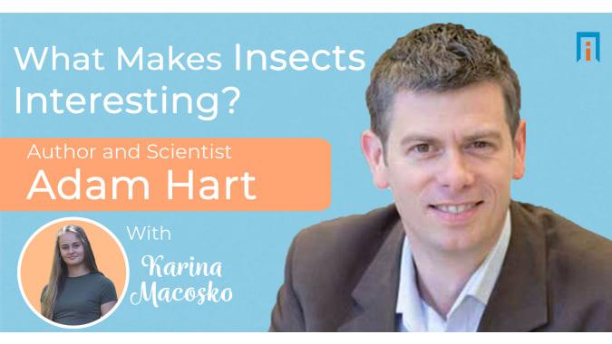 interview/adam-hart-biologist-karina-interview