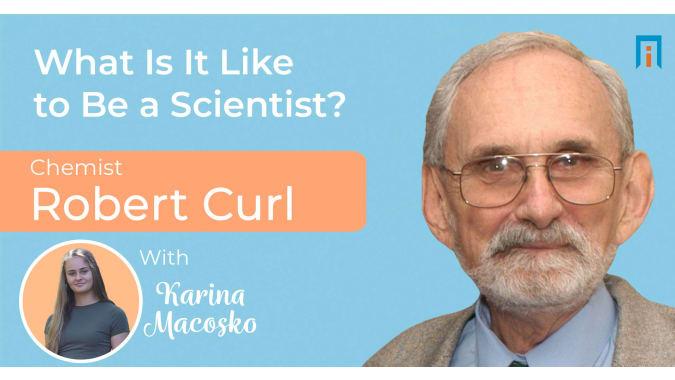 interview/robert-f-curl-chemist-karina-interview