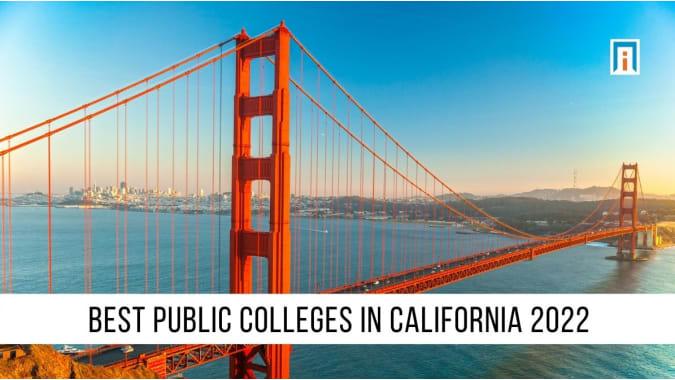 California's Best Public Colleges & Universities of 2021
