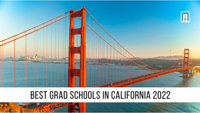 California's Best Graduate Schools of 2021