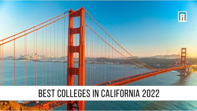 California's Best Colleges & Universities of 2021