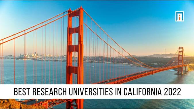 California's Best Research Universities of 2021