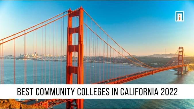 California's Best Community Colleges of 2021