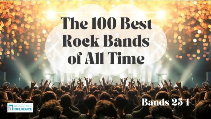 The 100 Best Rock Bands of All Time: 25-1