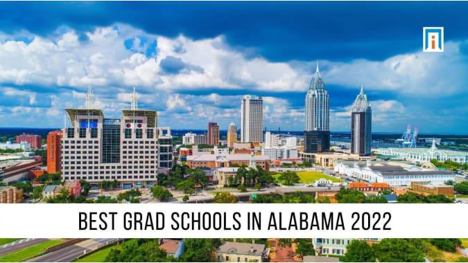Alabama's Best Graduate Schools of 2021