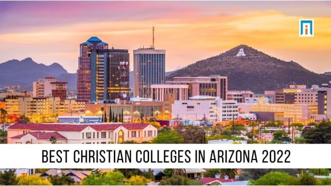 Arizona's Best Christian Colleges & Universities of 2021