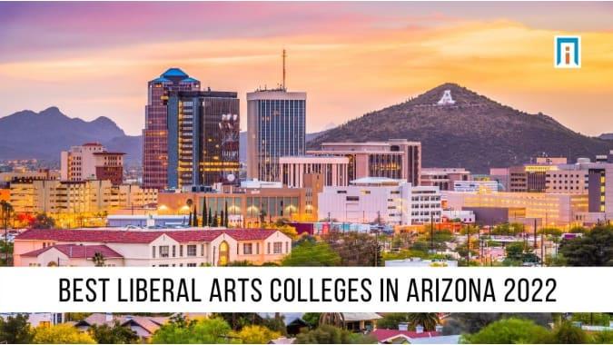 Arizona's Best Liberal Arts Colleges & Universities of 2021