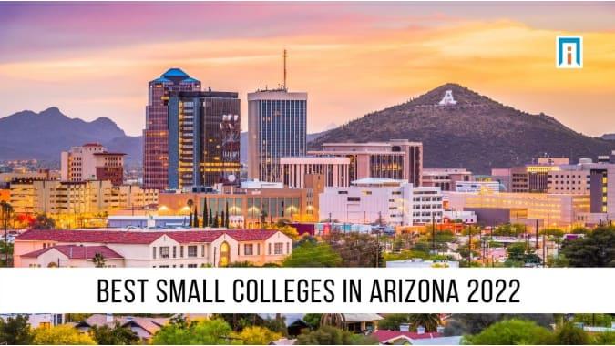 Arizona's Best Small Colleges & Universities of 2021