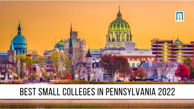 Pennsylvania's Best Small Colleges of 2021