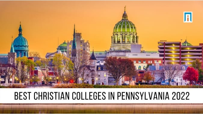 Pennsylvania's Best Christian Colleges and Universities of 2021