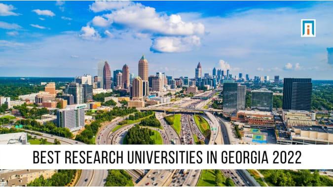 Georgia's Best Research Universities of 2021