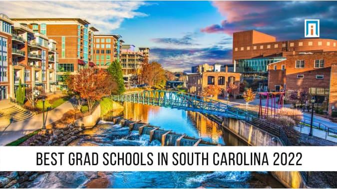 South Carolina's Best Graduate Schools of 2021