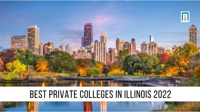 Illinois's Best Private Colleges and Universities of 2021