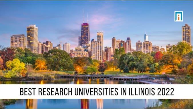 Illinois's Best Research Universities of 2021