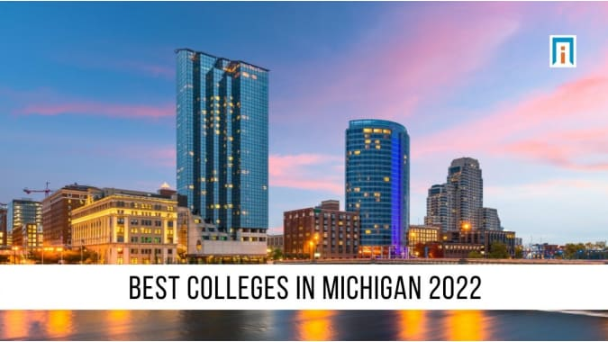 Michigan's Best Colleges and Universities of 2021