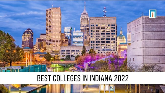 Indiana's Best Colleges and Universities of 2021