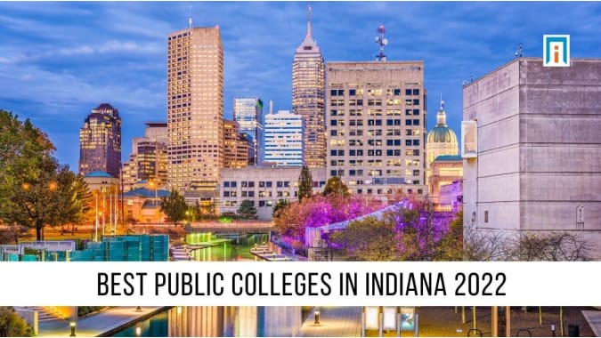 Indiana's Best Public Colleges and Universities of 2021