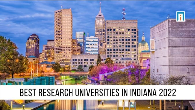 Indiana's Best Research Universities of 2021