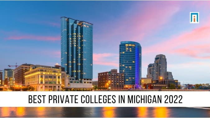 Michigan's Best Private Colleges of 2021
