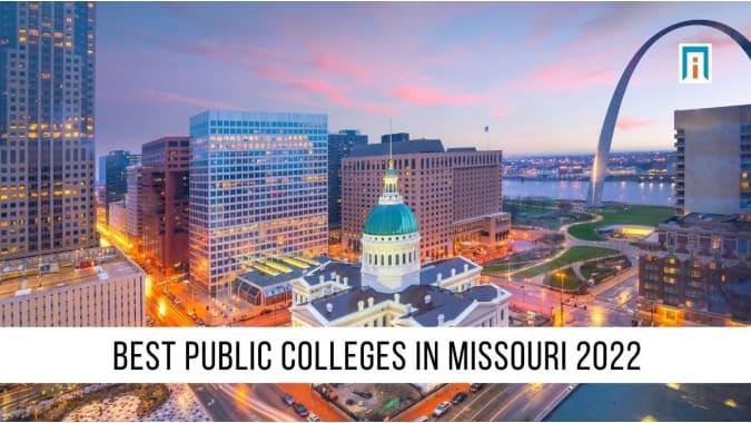 Missouri's Best Public Colleges & Universities of 2021