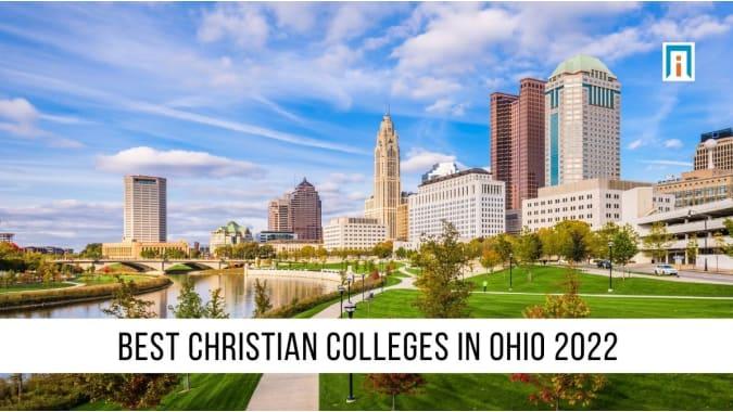 Ohio's Best Christian Colleges & Universities of 2021