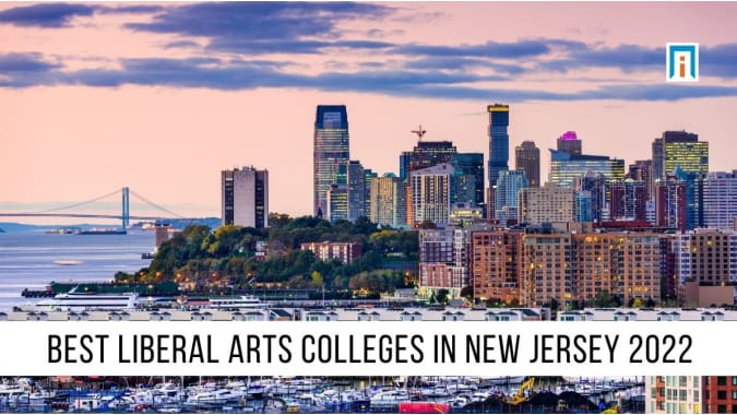 New Jersey's Best Liberal Arts Colleges and Universities of 2021