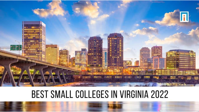 Virginia's Best Small Colleges & Universities of 2021
