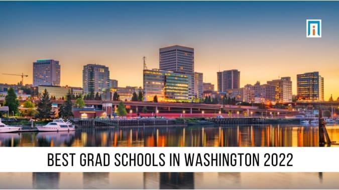 Washington's Best Graduate Schools of 2021