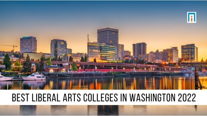Washington's Best Liberal Arts Colleges of 2021