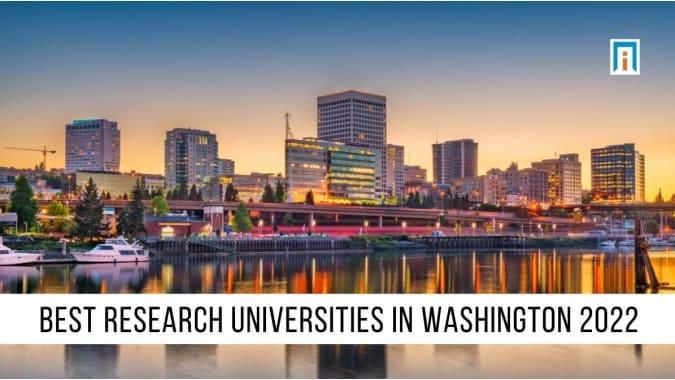 Washington's Best Research Universities of 2021