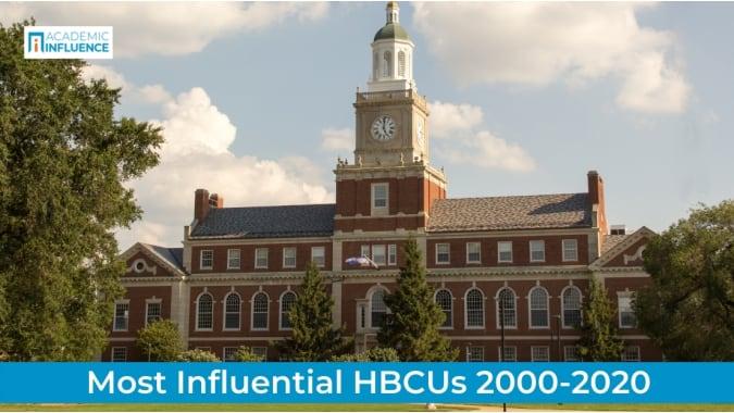 Most Influential HBCUs 2000-2020