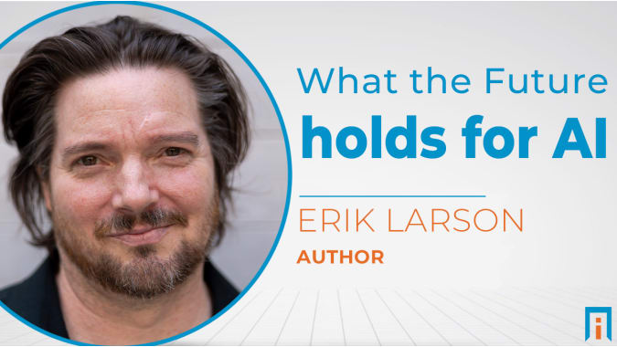 What the Future Holds for Artificial Intelligence | Interview with Erik Larson