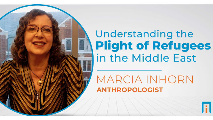 Understanding the plight of refugees from the Middle East | Interview with Dr. Marcia Inhorn
