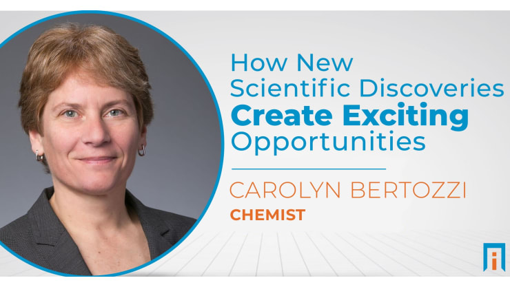 How new scientific discoveries create exciting opportunities | Interview with Dr. Carolyn Bertozzi