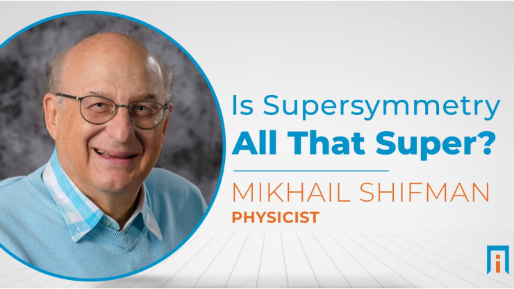 interview/mikhail-shifman-physicist