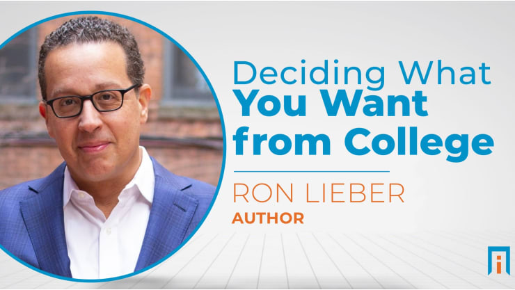 Deciding What You Want from College | Interview with Ron Lieber