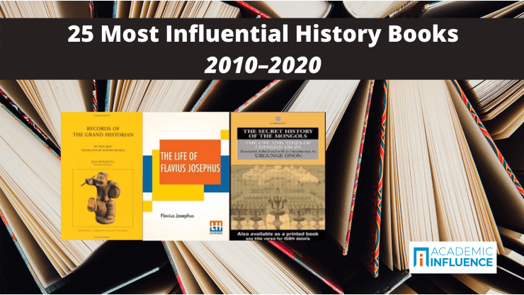 25 Most Influential Books in History (Historiography) 2010–2020