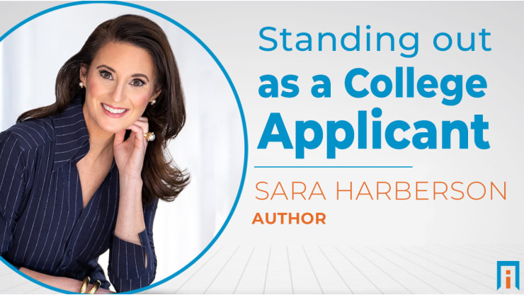 Standing Out as a College Applicant | Interview with Sara Harberson