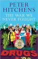 Book Cover for The War We Never Fought