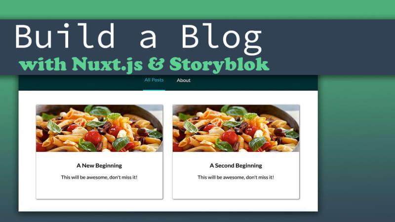 Nuxt & Storyblok - Build a Complete Blog