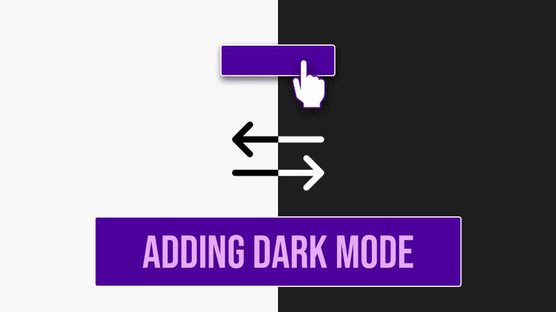 Adding Dark Mode with CSS & JavaScript