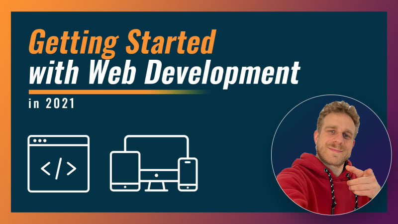 Getting Started with Web Development in 2021