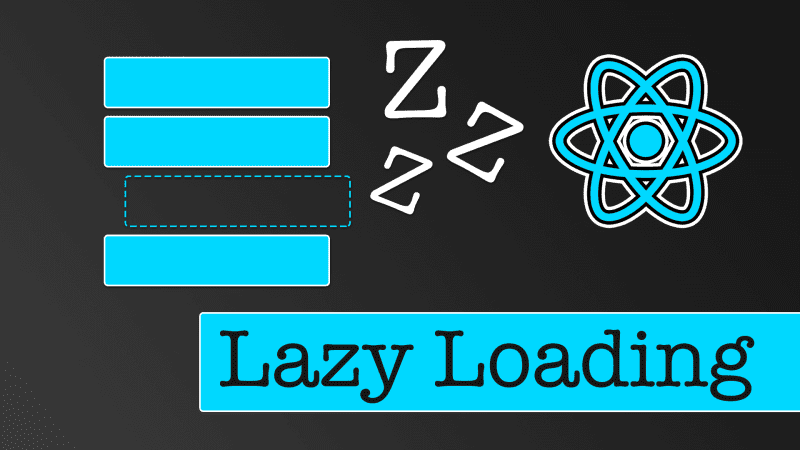 Implementing Lazy Loading in React Apps
