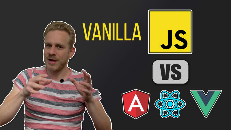 Vanilla JavaScript first might NOT be best!