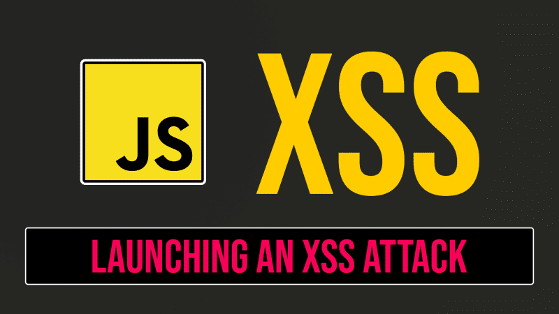 XSS - What are Cross-Site Scripting Attacks?