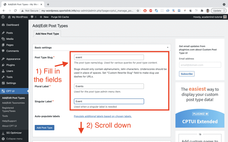 Fill out the fields: 'event' as a value for 'Post Type Slug', 'Events' as a 'Plural Label' and 'Event' as a 'Singular Label'. Then scroll down a bit.
