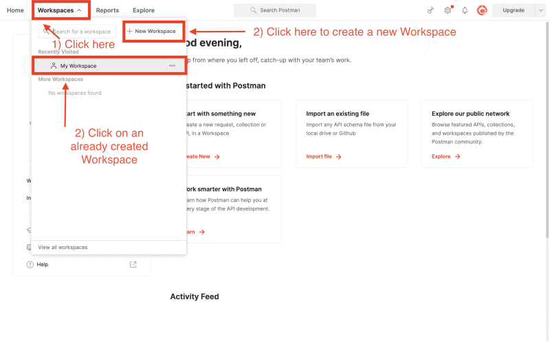 Click on 'Workspaces', then on 'New Workspace' or on an already created workspace