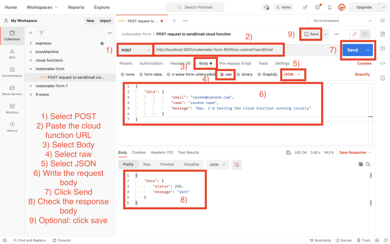 For the request, choose 'POST' as a method, enter the cloud function URL as a request URL, click on 'Body' and select 'Raw' there. Then select 'JSON' in the dropdown next to it and enter a valid cloud function request body. Next click on 'Send' to send the request.