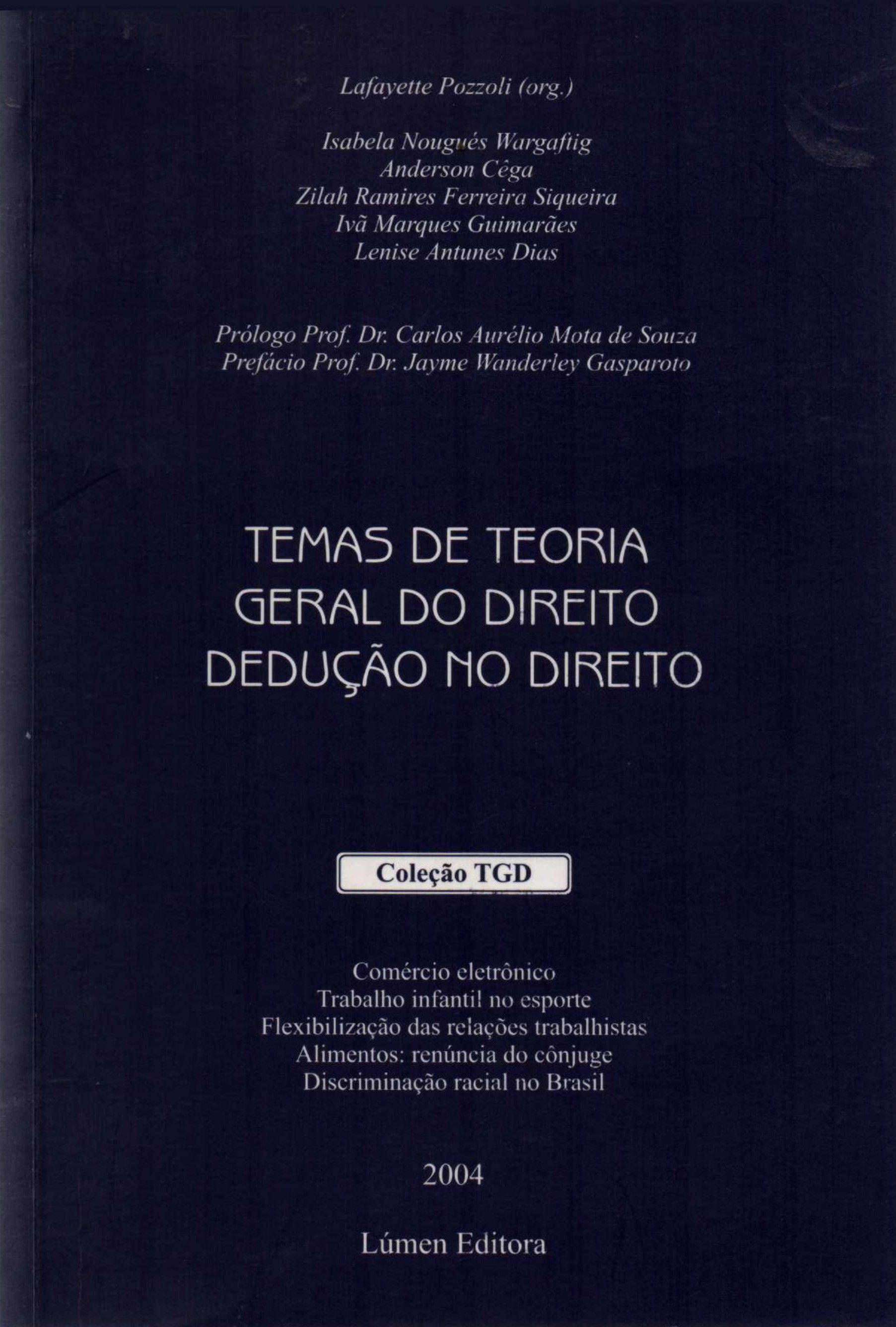 Temas de Teoria Geral do Direito - Dedução No Direito
