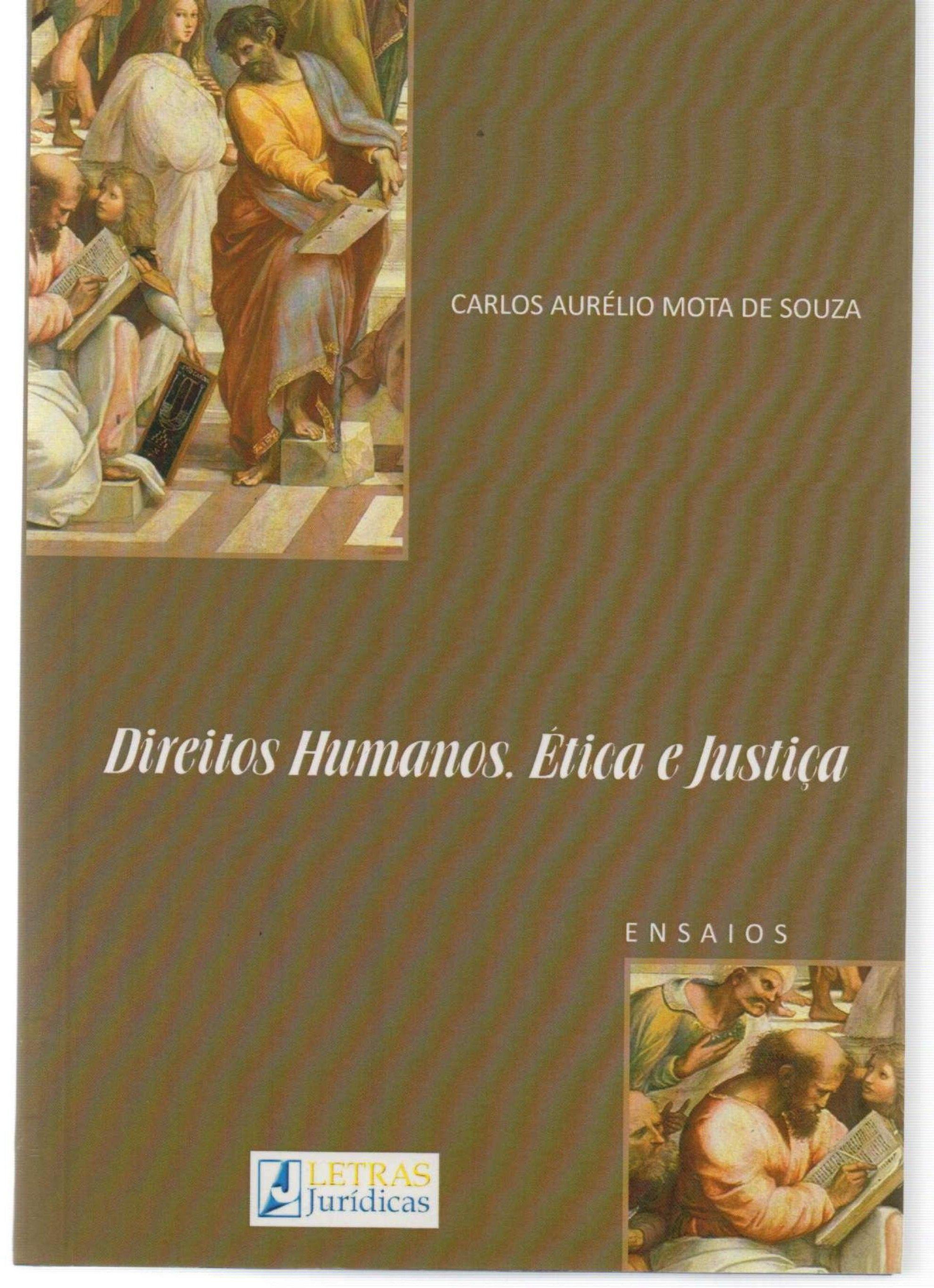 Direitos Humanos - Ética e Justiça - Ensaios